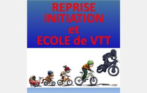 Reprise Initiation et Ecole de VTT